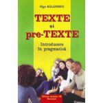 Texte si pre-texte. Introducere in pragmatica