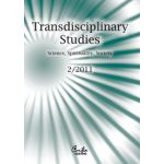 Transdisciplinary Studies No. 2/ 2011 Science, Spirituality, Society