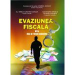 Evaziunea fiscală, între abuz şi raţiune economică
