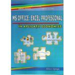 MICROSOFT OFFICE: Excel Profesional cu Aplicatii In Economie