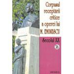 Corpusul receptarii critice a operei lui Mihai Eminescu vol 26-27