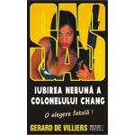SAS 126: Iubirea nebuna a colonelului Chang