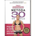 Metoda de 30 de zile. Programul de slăbire care face posibilă perfecțiunea