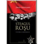 Steagul rosu.O Istorie a Comunismului