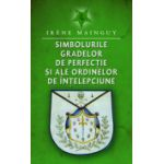 Simbolurile gradelor de perfectie si ale ordinelor de intelepciune