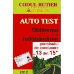 Auto Test 2012. Obtinerea si redobandirea permisului de conducere 13 din 15