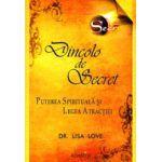 Dincolo de Secret  Puterea Spirituala si Legea Atractiei