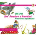 AVENTURILE ALICEI IN TARA MINUNILOR / ALICE`S ADVENTURES IN WONDERLAND