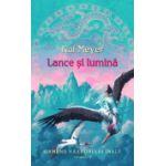 Lance si lumina (vol.2 seria Oamenii Vazduhului Inalt)