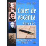 Caiet Vacanta Limba romana Cls a V-a