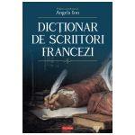 Dictionar de scriitori francezi Editie Cartonata