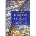 SPIRITISM - TEOSOFIE - CREDINTA