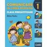 COMUNICARE IN LIMBA ROMANA - CLASA PREGATITOARE. SEMESTRUL