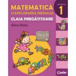 MATEMATICA SI EXPLORAREA MEDIULUI - CLASA PREGATITOARE. SEMESTRUL 1