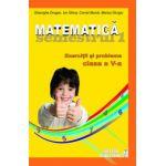 Matematica. Exercitii si probleme. Clasa a V-a, semestrul I 2012-2013