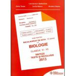 Bacalaureat Biologie 2013 clasele XI-XII. Sinteze teste si rezolvari  (Ghid pentru bacalaureat de nota 10)