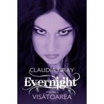 Visatoarea. Evernight, vol. 2
