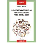 Redactarea materialelor pentru televiziune, radio si noile media