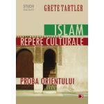 ISLAM, REPERE CULTURALE. PROBA ORIENTULUI