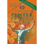 Postul – Un miracol. Detoxificarea corpului şi redobândirea unei sănătăţi perfecte