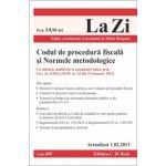 Codul de procedura fiscală şi Normele metodologice. Cu ultimele modificari si completari aduse prin O.G. nr. 8/2013 (M.Of. nr. 54 din 23 ianuarie 2013)