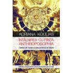 Intalnirea cu Fiinta Anthroposophia