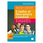 Evaluarea nationala 2013 Limba si literatura romana - 60 de variante de subiecte si rezolvari complete, dupa noul model elaborat de MEN