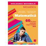 Evaluarea nationala 2013 Matematica - 60 de teste rezolvate dupa modelul MEN