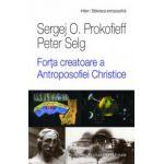 Forta Creatoare a-Antroposophiei Christice