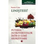 LINISTEEE! PUTEREA INTROVERTILOR INTR-O LUME ASURZITOARE