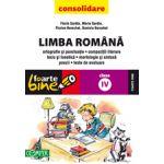 LIMBA ROMANACONSOLIDARE 2013 CLASA A IV-A FOARTE BINE! ORTOGRAFIE SI PUNCTUATIE