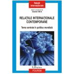 Relatiile internationale contemporane. Teme centrale in politica mondiala