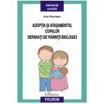 Adoptia si atasamentul copiilor separati de parintii biologici