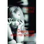 Despre Copiii Anxiosi Tristi si Nelinistiti