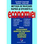 Metoda de invatare rapida si eficienta a economiei pentru Bacalaureat, Admitere Facultate,Licenta, Definitivat, Olimpiade