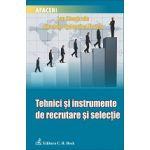 Tehnici şi instrumente de recrutare şi selecţie