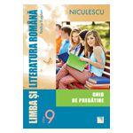 Limba şi literatura română  2013 clasa a IX-a - Ghid de pregătire