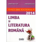 EVALUARE NATIONALA 2014 LIMBA SI LITERATURA ROMANA - GOT