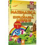 Matematica si explorarea mediului - Partea I - CLASA PREGATITOARE 6-7 ani