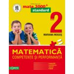 MATEMATICA 2013 COMPETENTE SI PERFORMANTA - STANDARD (EXERCITII, PROBLEME, JOCURI, TESTE). CLASA A II-A