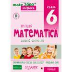 Mate 2013 - 2014 Initiere MATEMATICA - ALGEBRA, GEOMETRIE. CLASA A VI-A - PARTEA I