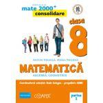 Mate 2013 - 2014 Consolidare - ALGEBRA, GEOMETRIE. CLASA A VIII-A. PARTEA I
