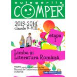 CULEGERILE COMPER LIMBA SI LITERATURA ROMANA 2013-2014 CLASELE V-VIII ETAPA I