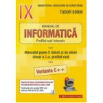Manual de INFORMATICĂ, clasa a IX-a Intensiv sau clasa a X-a Real (v. C++)