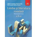 Limba si Literatura Romana - Manual clasa a X-a