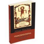 Francmasoneria. Istoria, simbolismul si filosofia