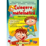 CULEGERE DE MATEMATICA. CLASA A IV-A - Diaconescu