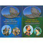 Intalniri cu istoria noastra (vol.III si IV)