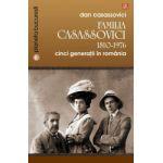 Familia Casassovici 1810-1976  Cinci generaţii în România