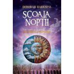 Şcoala nopţii -  Continuarea bestsellerului Cartea pierdută a vrăjitoarelor